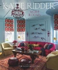 KATIE RIDDER: MORE ROOMS /ANGLAIS