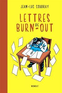 Lettres de burn-out : l'art délicat de jeter l'éponge
