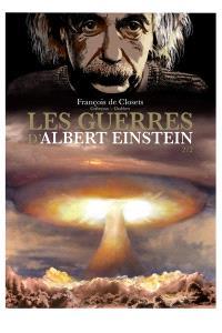 Les guerres d'Albert Einstein. Volume 2