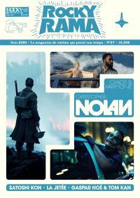 Rockyrama : saison 8, Christopher Nolan : chaos & harmonie