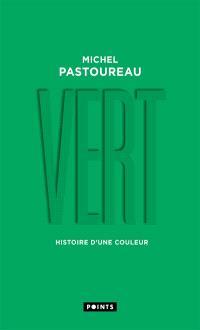 Vert : histoire d'une couleur