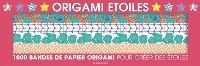 Origami étoiles : 1.000 bandes de papier origami pour créer des étoiles