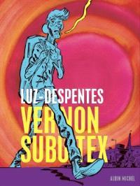 Vernon Subutex. Volume 1