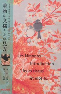 Les kimonos : introduction à leurs tissus et motifs
