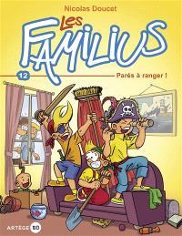 Les Familius. Volume 12, Parés à ranger !