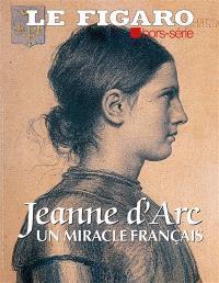 Le Figaro, hors-série, Jeanne d'Arc : un miracle français