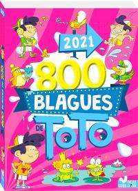 800 blagues de Toto 2021