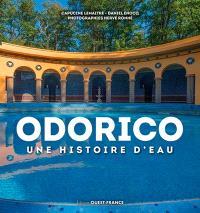 Odorico : une histoire d'eau