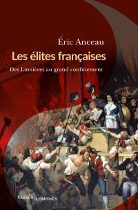 Les élites françaises : des Lumières au grand confinement