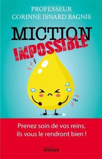 Miction impossible : prenez soin de vos reins, ils vous le rendront bien !