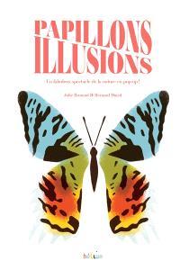 Papillons illusions : un fabuleux spectacle de la nature en pop-up !