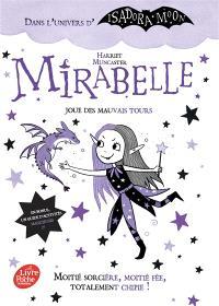 Mirabelle. Volume 1, Mirabelle joue des mauvais tours
