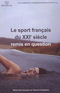 Le sport français du XXIe siècle remis en question : quelles promesses d'un changement ? Quelles garanties ? Quels clubs ?