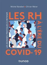 Les RH à l'ère du Covid-19 : les bonnes pratiques à retenir