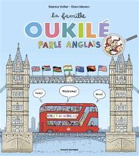 La famille Oukilé, La famille Oukilé parle anglais