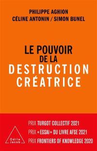 Le pouvoir de la destruction créatrice : innovation, croissance et avenir du capitalisme
