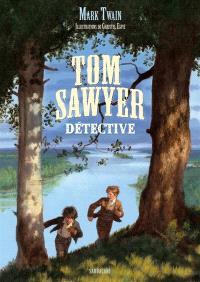 Tom Sawyer détective