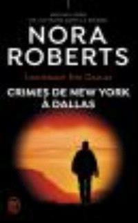 Lieutenant Eve Dallas. Volume 33, Crimes de New York à Dallas