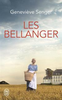 Les Bellanger. Volume 1
