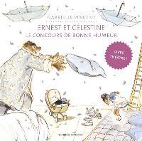 Ernest et Célestine, Le concours de bonne humeur : livre théâtre !
