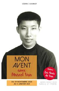 Parole et prière, hors série, Mon Avent avec Marcel Van : du 29 novembre 2020 au 3 janvier 2021