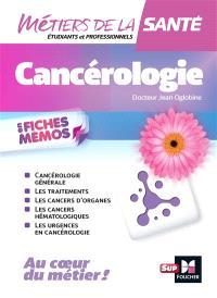 Cancérologie en fiches mémos