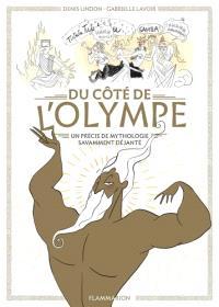 Du côté de l'Olympe : un précis de mythologie savamment déjanté