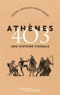 Athènes 403 : une histoire chorale
