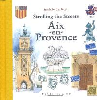 Aix-en-Provence : strolling the streets