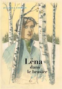 Léna, Léna dans le brasier