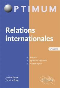 Relations internationales : histoire, questions régionales, enjeux
