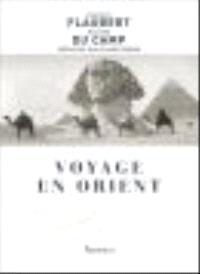 Voyage en Orient. Le Nil : Egypte et Nubie