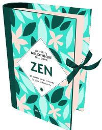 Zen : 30 cartes pour trouver la paix intérieure