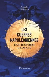 Les guerres napoléoniennes d'Alexander Mikaberidze