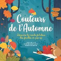 Couleurs de l'automne : découvre le monde fabuleux des feuilles en pop-up
