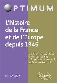 Histoire de la France et de l'Europe depuis 1945
