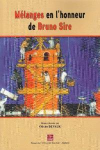 Mélanges en l'honneur de Bruno Sire