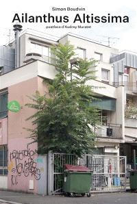Ailanthus altissima : une monographie située de l'ailante