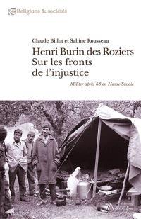 Henri Burin des Roziers : sur les fronts de l'injustice : militer après 68 en Haute-Savoie