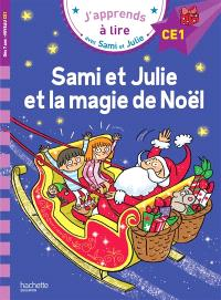 Sami et Julie et la magie de Noël : niveau CE1