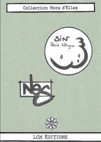 Sîn : poésie trilingue (arabe-français-anglais)