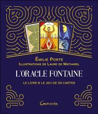 L'oracle fontaine : le livre & le jeu de 39 cartes