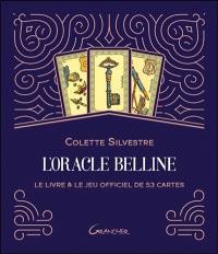 L'oracle Belline : le livre & le jeu officiel de 53 cartes