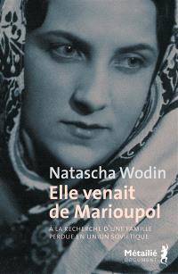 Elle venait de Marioupoul