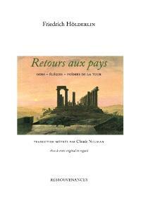 Retours aux pays : odes, élégies, poèmes de la tour