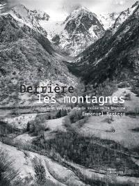 Derrière les montagnes : visages et paysages dans la vallée de la Roizonne