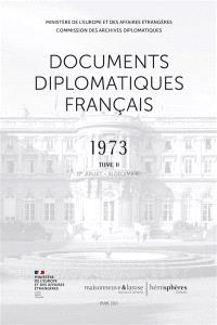 Documents diplomatiques français : 1973. Volume 2, 1er juillet-31 décembre