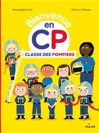 Bienvenue en CP, Classe des pompiers