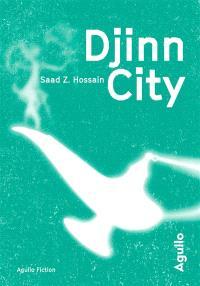 Djinn City, Saad Z. Hossain