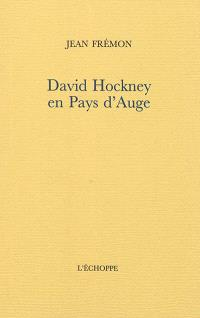 David Hockney en Pays d'Auge